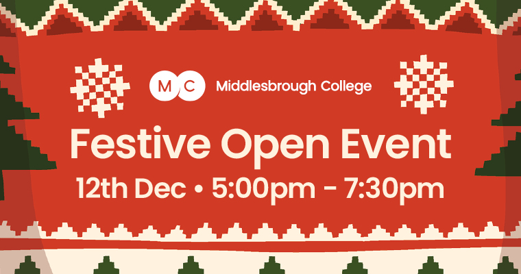 Middlesbrough College Festive Open Event