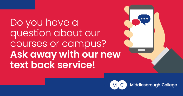 Middlesbrough College Text Back Service Mobile
