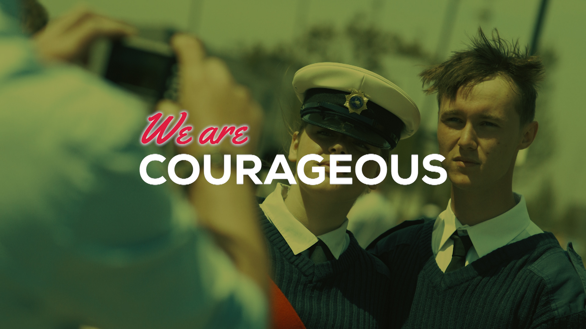 We Are Courageous