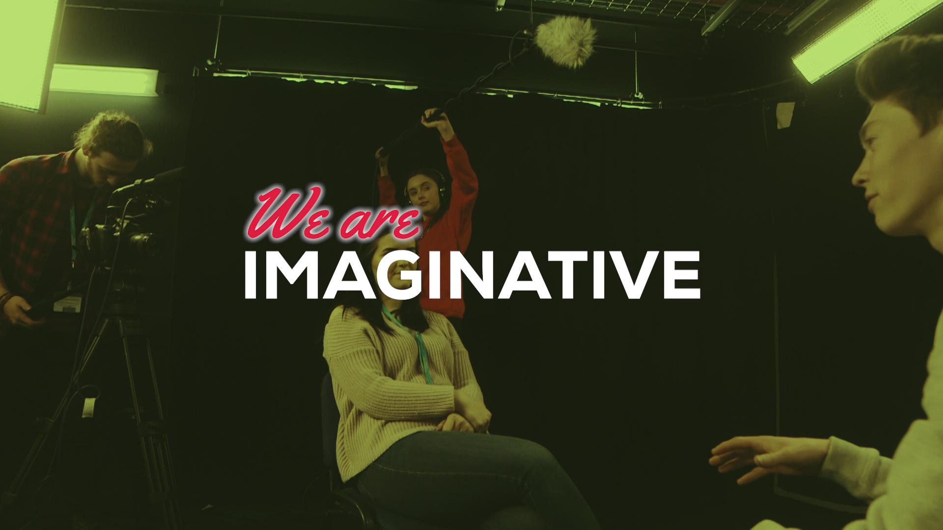 We Are Imaginative